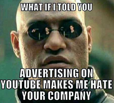 Advertising makes me hate your company